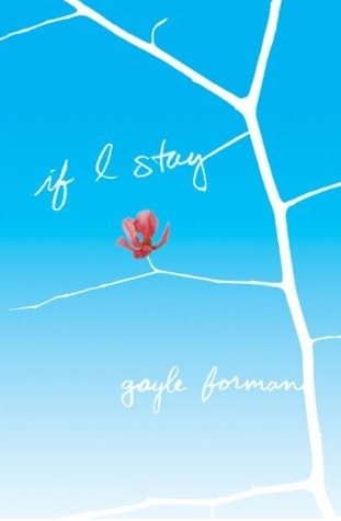 Novel Young If I Stay By Gayle Forman 2