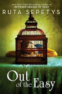 Out of the Easy by Ruta Septys