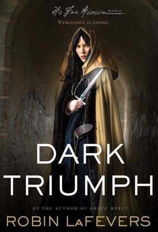 The Political Becomes Personal: Dark Triumph by RobinLaFevers