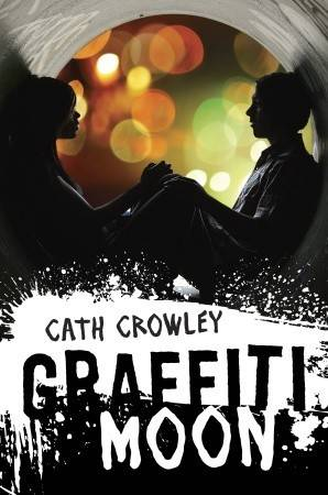 The Art and Poetry of Graffiti Moon by Cath Crowley