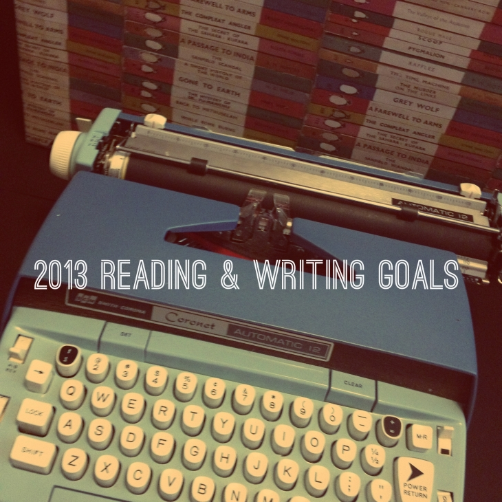 2013 reading and writing goals