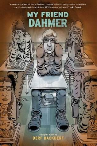 My Friend Dahmer by Derf Backderf review