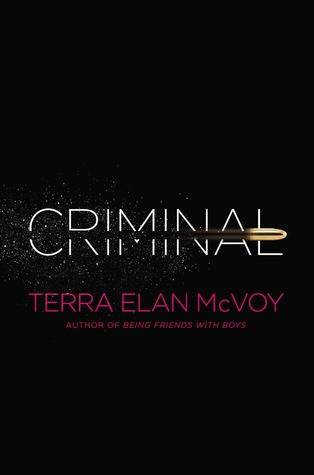 Anything for Love: Criminal by Terra Elan McVoy