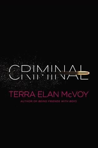 Anything for Love: Criminal by Terra ElanMcVoy
