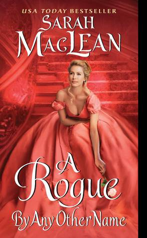 Regency Romance: A Rogue by Any Other Name and Every Good Earl Deserves a Lover by SarahMaclean