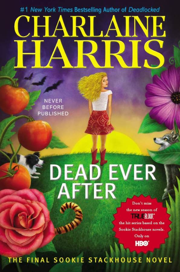 And So This is the End: Reflections on Dead Ever After by Charlaine Harris