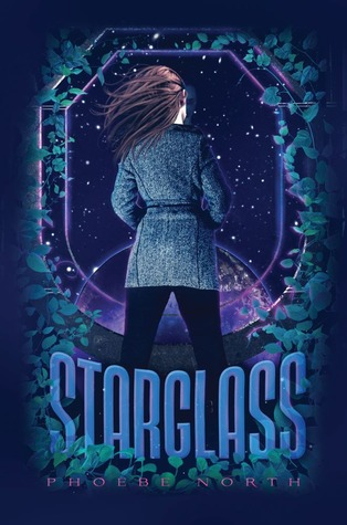 Journey of 500 Years (and 500 pages): Starglass by Phoebe North