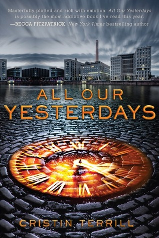 And We Meet Again: All Our Yesterdays by Cristin Terrill