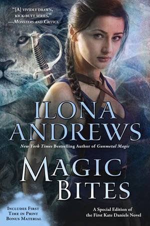 Supernatural Adventures with Kate Daniels: Magic Bites by IlonaAndrews
