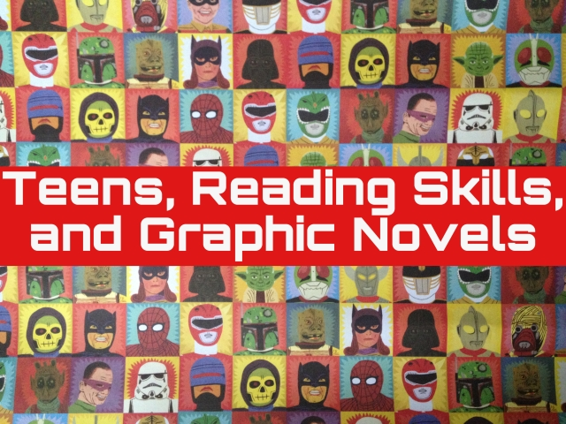 teens, reading skills, and graphic novels