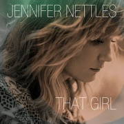 Jennifer Nettles - That Girl