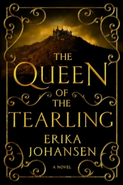 The Queen of the the Tearling by Erika Johannsen