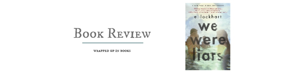 Book Review: We Were Liars by E. Lockhart