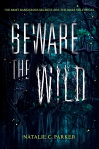 Beware the Wild by Natalie C. Parker book cover