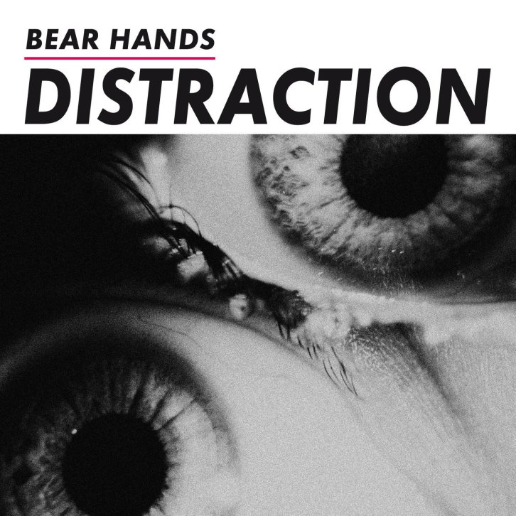 bear hands distraction