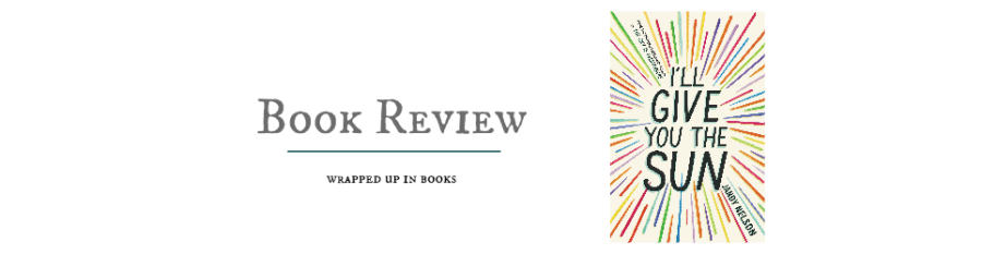 Book Review: I'll Give You the Sun by Jandy Nelson