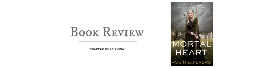 book review mortal heart y robin lafevers | wrapped up in books
