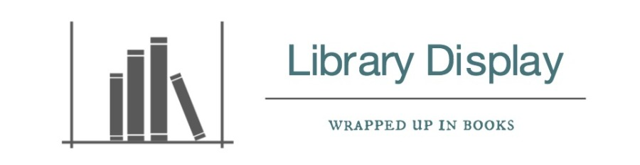 library display | wrapped up in books