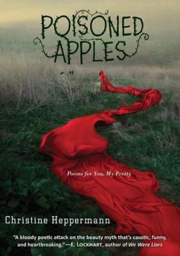 Poisoned Apples: Poems for You My Pretty