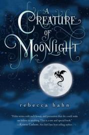 A Ceature of Moonlight by Rebecca Hahn