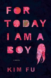 For Today I Am a Boy by Kim Fu