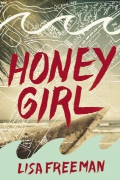 Honey Girl by Lisa Freeman