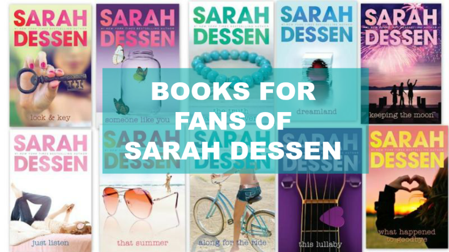 If You Like Sarah Dessen…