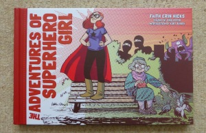 Adventures of Superhero Girl by Faith Erin Hicks