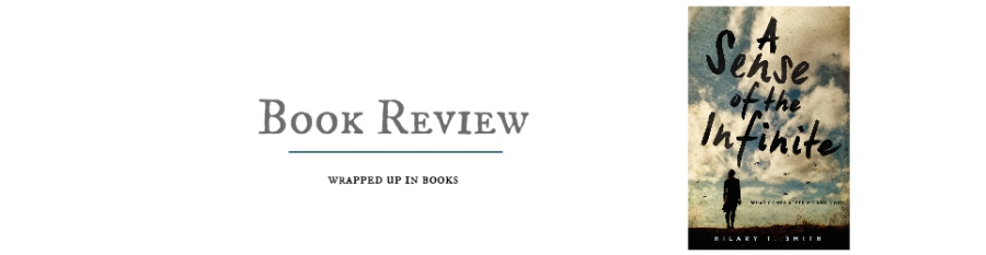 Book Review: A Sense of the Infinite by Hilary T.Smith