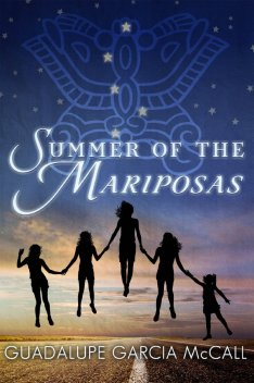 Summer of the Marioposas by Guadalupe Garcia McCall