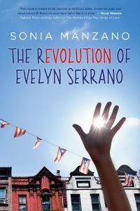The Revolution of Evelyn Serrano by Sonia Manzano