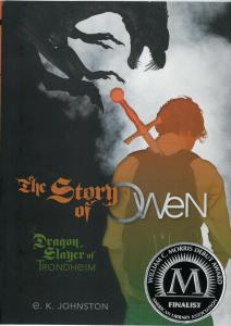 The Story of OwenDragonslayer of Trondheim by E. K. Johnston