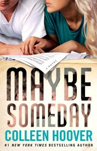 Maybe Someday by Colleen Hovoer