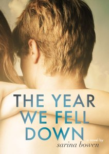 The-Year-We-Fell-Down by Sarina Bowen
