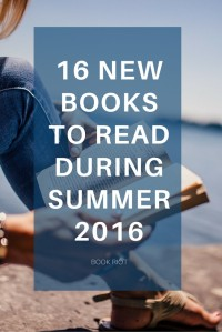 16-new-books-to-read-during-summer-2016-683x1024